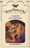 Taken by Storm  (Second Chance at Love, #110)