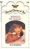 Kissed by Magic (Second Chance at Love #155)