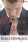 Dillon's Prayer by Blake Deveraux