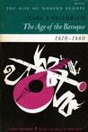 The Age of the Baroque, 1610-1660
