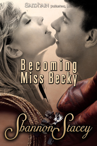 Becoming Miss Becky (Gardiner, Texas, #2)