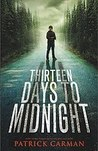 Thirteen Days to Midnight by Patrick Carman
