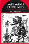 Wayward Puritans: A Study in the Sociology of Deviance (Deviance & Criminology)