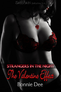 The Valentine Effect - A Strangers in the Night Story