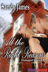 All The Right Reasons (Damaged Heroes, Book 3)