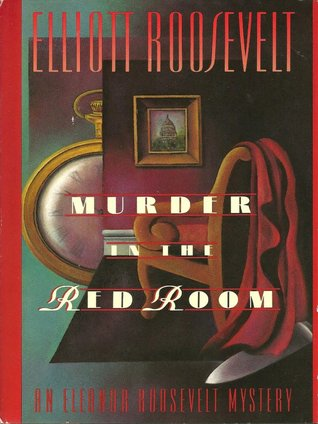 Murder in the Red Room by Elliott Roosevelt