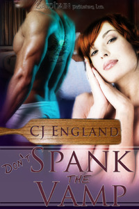 Don't Spank the Vamp by CJ England
