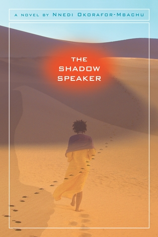 The Shadow Speaker by Nnedi Okorafor
