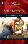 Her Secret Fling (Harlequin Blaze, #517)