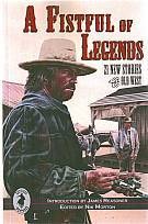 A Fistful of Legends by Nik Morton