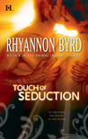 Touch of Seduction by Rhyannon Byrd