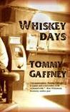 Whiskey Days