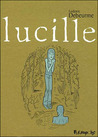 Lucille by Ludovic Debeurme
