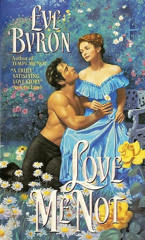 Love Me Not by Eve Byron