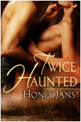 Twice Haunted (Haunted, #2)