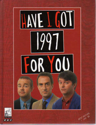 Have I Got 1997 For You