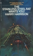 The Stainless Steel Rat Wants You! by Harry Harrison