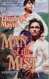 Man Of The Mist (Harlequin Historical, No 313)