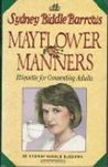 Mayflower Manners: Etiquette for Consenting Adults