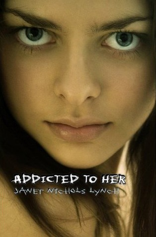 Addicted to Her