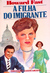 A Filha do Imigrante (Paperback)