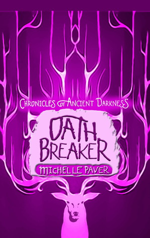 Oath Breaker (Chronicles of Ancient Darkness, #5)