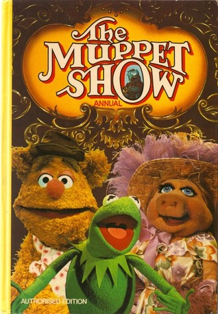 The Muppet Show Annual by Jim Henson
