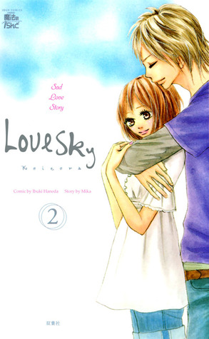 Koizora (Love Sky), Volume 2 by Mika