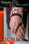 The One that Stayed (One and One, #3)