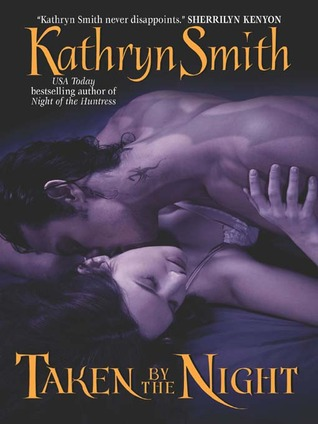 Taken By the Night (The Brotherhood of the Blood #3)