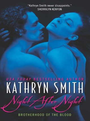 Night After Night (The Brotherhood of The Blood #5)