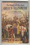 The Story of the First Queen Elizabeth (Ladybird Series