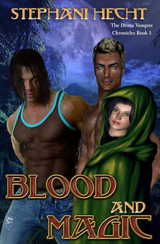 Blood and Magic by Stephani Hecht