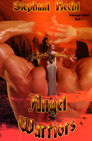 Angel Warriors by Stephani Hecht