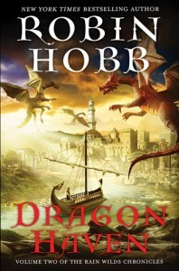 Dragon Haven (Rain Wild Chronicles, #2)