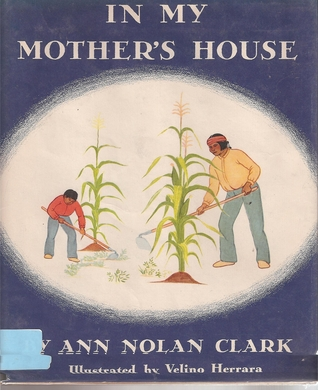 In My Mother's House by Ann Nolan Clark