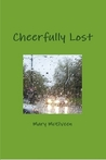 Cheerfully Lost