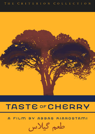 طعم گیلاس / Taste of Cherry by عباس کیارستمی
