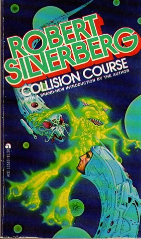 Collision Course by Robert Silverberg