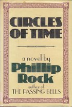 Circles of Time by Phillip Rock