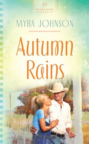 Autumn Rains by Myra Johnson
