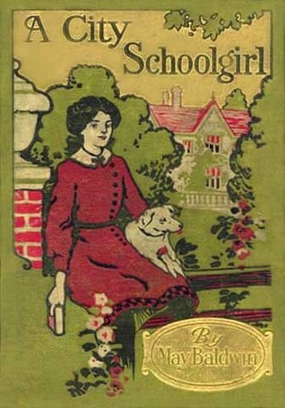 A City Schoolgirl by May Baldwin