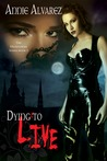 Dying to Live (Hightower, #3)