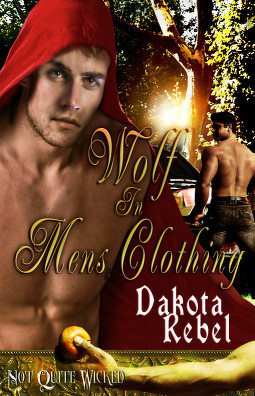Wolf in Men's Clothing (Not Quite Wicked #4)
