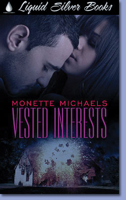 Vested Interests by Monette Michaels