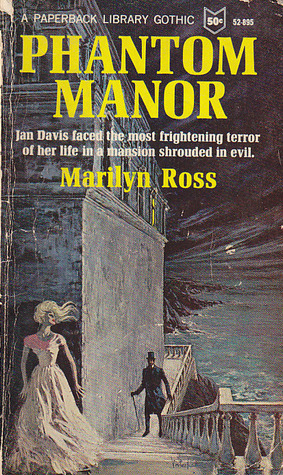 Phantom Manor by Marilyn Ross