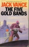 Five Gold Bands (Mayflower Science Fantasy)