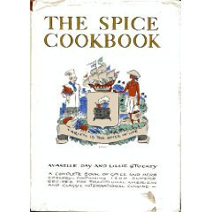 The Spice Cookbook by Avanelle Day