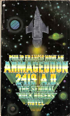 Armageddon 2419 A.D. by Philip Francis Nowlan