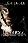 Bennett (The Chronicles of The White Tower,  Book Two)